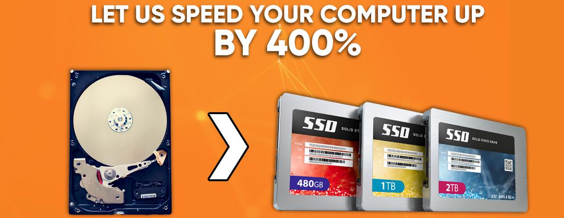 Speed your computer up by up to 400% with a SSD upgrade; the most cost effective upgrade you can make.